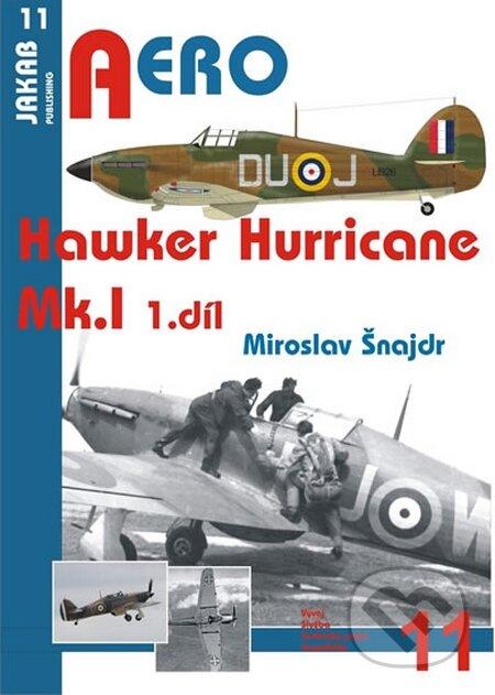 Hawker Hurricane Mk.I - 1.díl - Miroslav Šnajdr