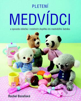 Pletení medvídci - Rachel Borell