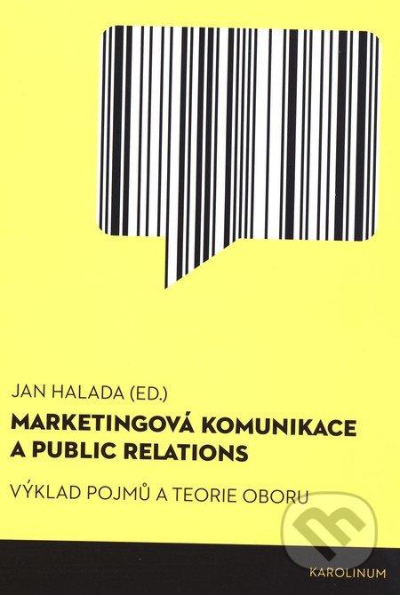 Marketingová komunikace a public relations - Jan Halada