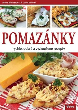 Pomazánky - Alena Winnerová