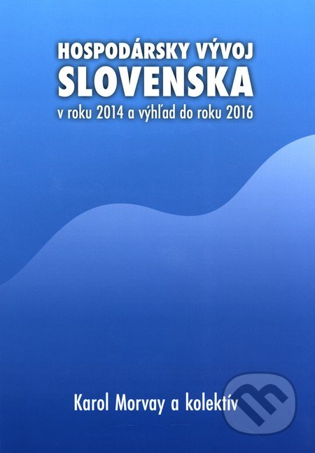 Newdawn.it Hospodársky vývoj Slovenska v roku 2014 a výhľad do roku 2016 Image