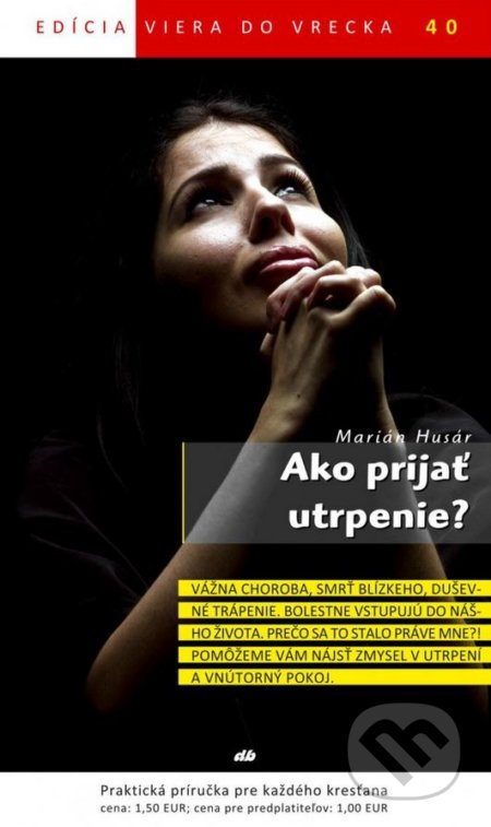 Peticenemocnicesusice.cz Ako prijať utrpenie? Image