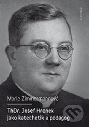 Interdrought2020.com ThDr. Josef Hronek jako katechetik a pedagog Image