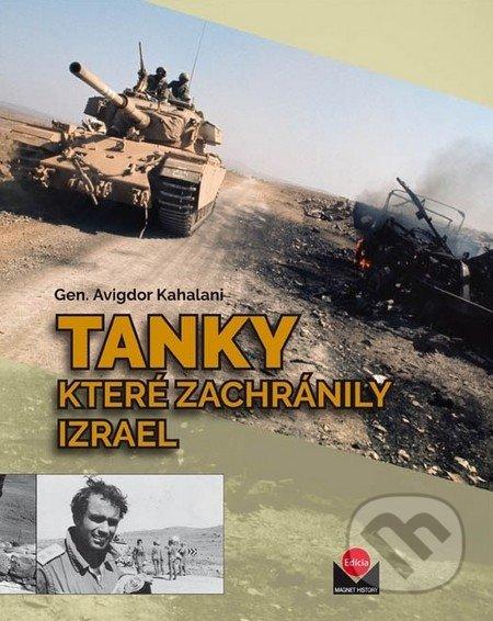 Tanky které zachránily Izrael - Avigdor Kahalani