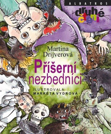 Příšerní nezbedníci - Martina Drijverová, Markéta Vydrová (ilustrácie) ALBATROS