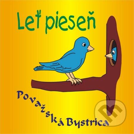7775b0800 Hudobné CD: Leť pieseň (Deti z Považskej Bystrice) | Martinus