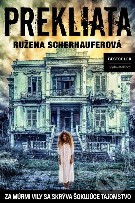 Prekliata - Ružena Scherhauferová
