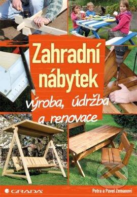 Zahradní nábytek - Pavel Zeman, Petra Zemanová