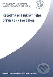 Peticenemocnicesusice.cz Rekodifikácia súkromného práva v SR - ako ďalej? Image