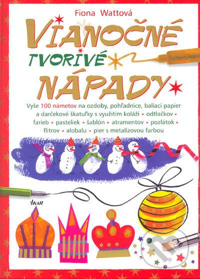 20908362a Kniha: Vianočné tvorivé nápady (Fiona Wattová) | Martinus