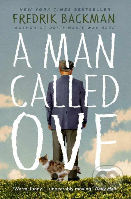 A Man Called Ove - Fredrik Backman