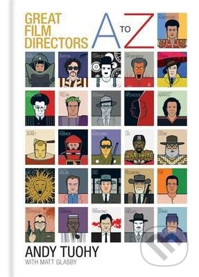 A-Z Great Film Directors - Andy Tuohy