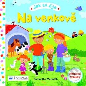 Jak to žije na venkově - Svojtka&Co.