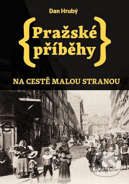 Interdrought2020.com Pražské příběhy 1: Na cestě Malou stranou Image