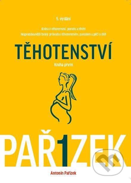 Fotografie Kniha o těhotenství, porodu a dítěti 1. díl - Těhotenství