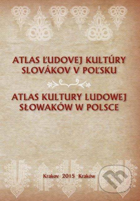 Atlas ľudovej kultúry Slovákov v Poľsku -