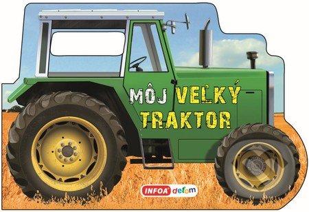 Môj veľký traktor - INFOA
