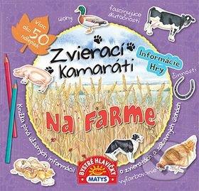 Zvierací kamaráti - Na farme - Daniela Reichstädterová