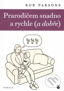 Fatimma.cz Prarodičem snadno a rychle (a dobře) Image