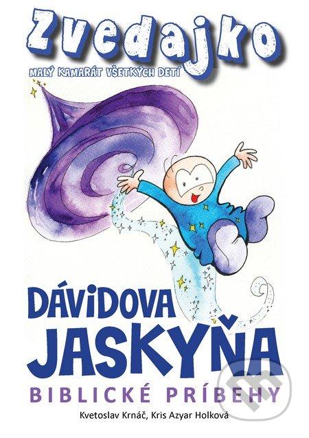 Fatimma.cz Zvedajko - Dávidova jaskyňa Image