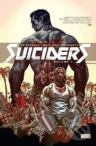 Suiciders (Volume 1) - Lee Bermejo