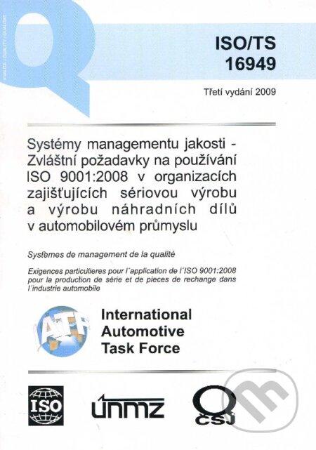 Systémy managementu jakosti - zvláštní požadavky na používání ISO 9001:2008 v organizacích zajištujících sériovou výrobu a výrobu náhradních dílů v automobilovém průmyslu - Česká společnost pro jakost