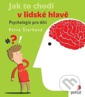 Jak to chodí v lidské hlavě - Petra Štarková