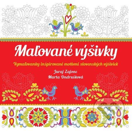 608378f44cbf Kniha  Maľované výšivky (Juraj Zajonc a Marta Ondrušková)