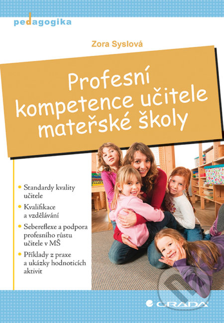 Profesní kompetence učitele mateřské školy - Zora Syslová
