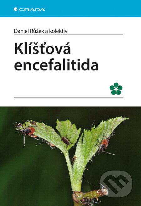Klíšťová encefalitida - Daniel Růžek a kolektiv