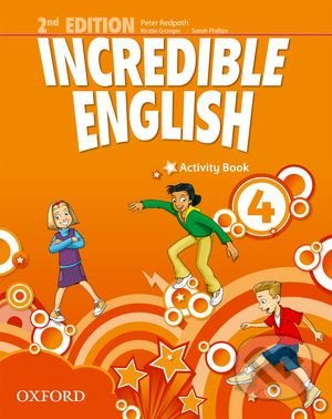 Incredible English 4: Activity Book - Sarah Phillips