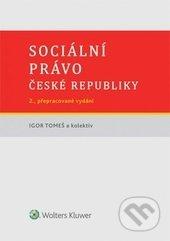 Sociální právo České republiky - Igor Tomeš