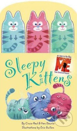 Sleepy Kittens - Cinco Paul, Ken Daurio, Eric Guillon