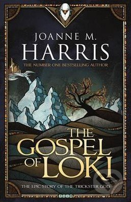 The Gospel of Loki - Joanne M. Harris
