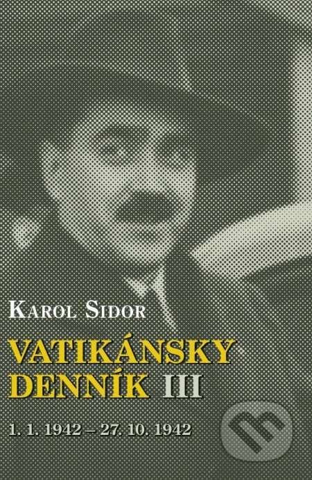 Fatimma.cz Karol Sidor – Vatikánsky denník III Image