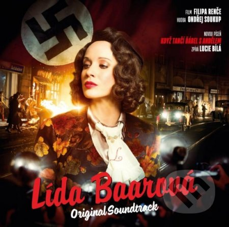 Soundtrack: Lída Baarová (Devil's Mistress) -