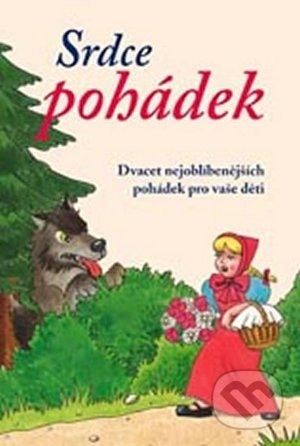 Fatimma.cz Srdce pohádek: Dvacet nejoblíbenějších pohádek pro vaše děti Image