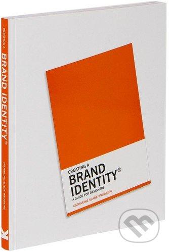 Creating a Brand Identity - Catharine Slade-Brooking