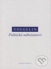 Politická náboženství - Eric Voegelin