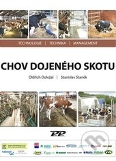 Chov dojeného skotu - Oldřich Doležal, Stanislav Staněk