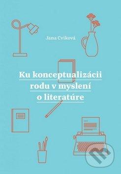 Fatimma.cz Ku konceptualizácii rodu v myslení o literatúre Image
