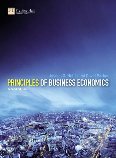 Principles of Business Economics - Joseph Nellis