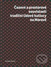 Fatimma.cz Časové a prostorové souvislosti tradiční lidové kultury na Moravě Image