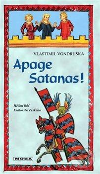 Apage Satanas! - Vlastimil Vondruška