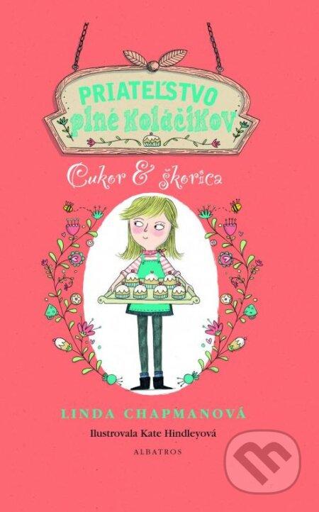 Priateľstvo plné koláčikov: Cukor & škorica - Linda Chapman, Kate Hindley (ilustrátor)