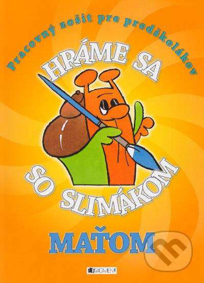 Fatimma.cz Hráme sa so slimákom Maťom (oranžová) Image