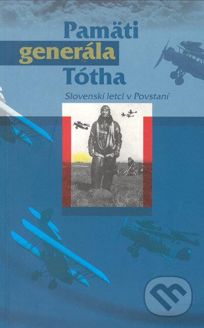 Bthestar.it Pamäti generála Tótha Image