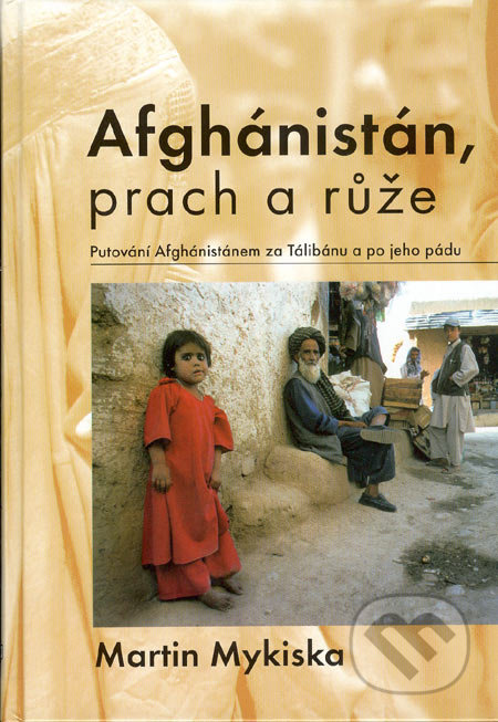 Peticenemocnicesusice.cz Afghánistán, prach a růže Image