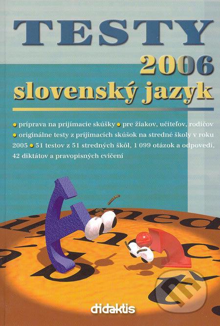 Testy 2006 slovenský jazyk - Jana Pavúková