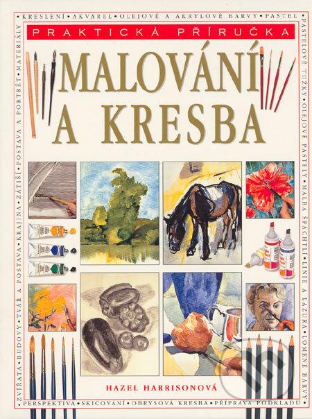 Kniha Malovani A Kresba Hazel Harrisonova Martinus Cz